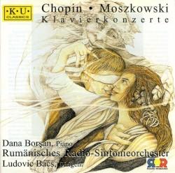Klavierkonzerte: Chopin / Moszkowski by Frédéric Chopin ,   Maurice Moszkowski ;   Dana Borşan ,   Orchestra Națională Radio Bucuresti ,   Ludovic Bács