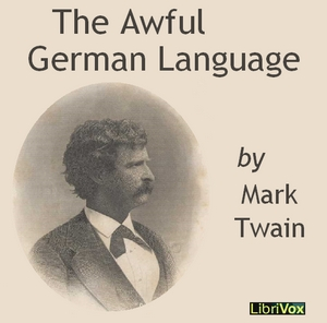 Awful German Language (version 2)(5547) by Mark Twain audiobook cover art image on Bookamo