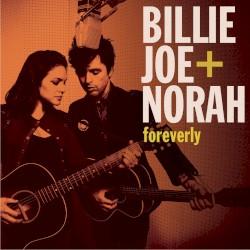 Foreverly by Billie Joe  +   Norah