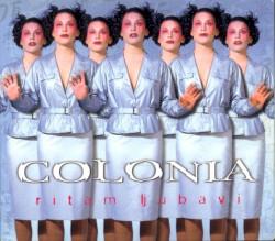 COLONIA - Dok je tebe i ljubavi