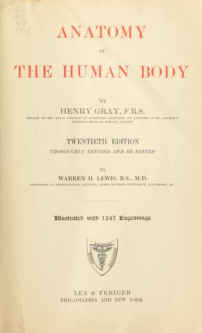 Download Anatomy of the human body by  Henry Gray In Pdf