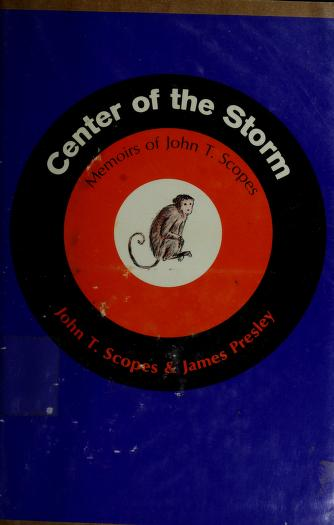 Cover of: Center of the storm | John Thomas Scopes