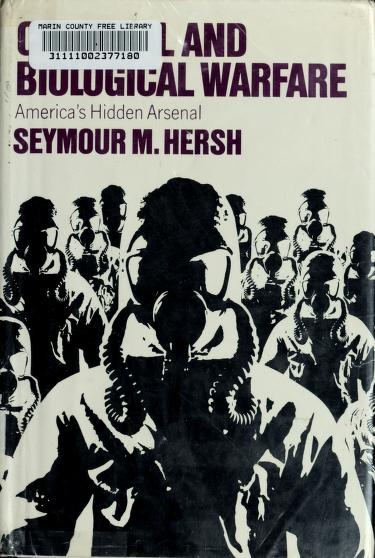 Chemical and biological warfare by Hersh, Seymour M.