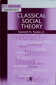 Cover of: Classical social theory | Kenneth H. Tucker