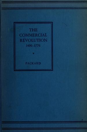 Cover of: The commercial revolution, 1440-1776 | Packard, Laurence Bradford