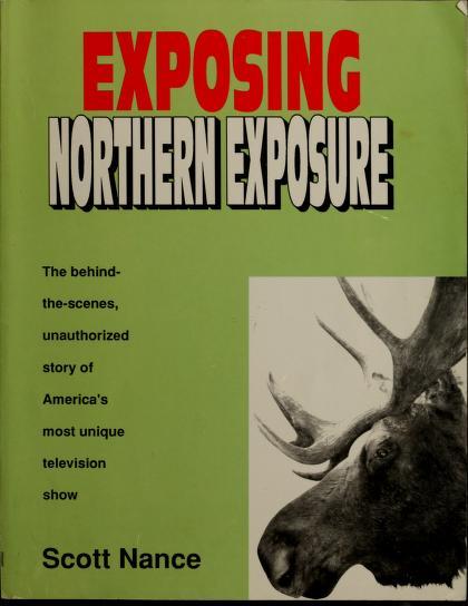 Exposing Northern Exposure by Scott Nance