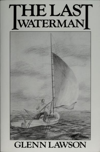 The Last Waterman by Glenn Lawson