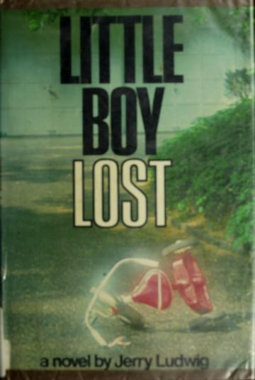 Cover of: Little boy lost | Jerry Ludwig