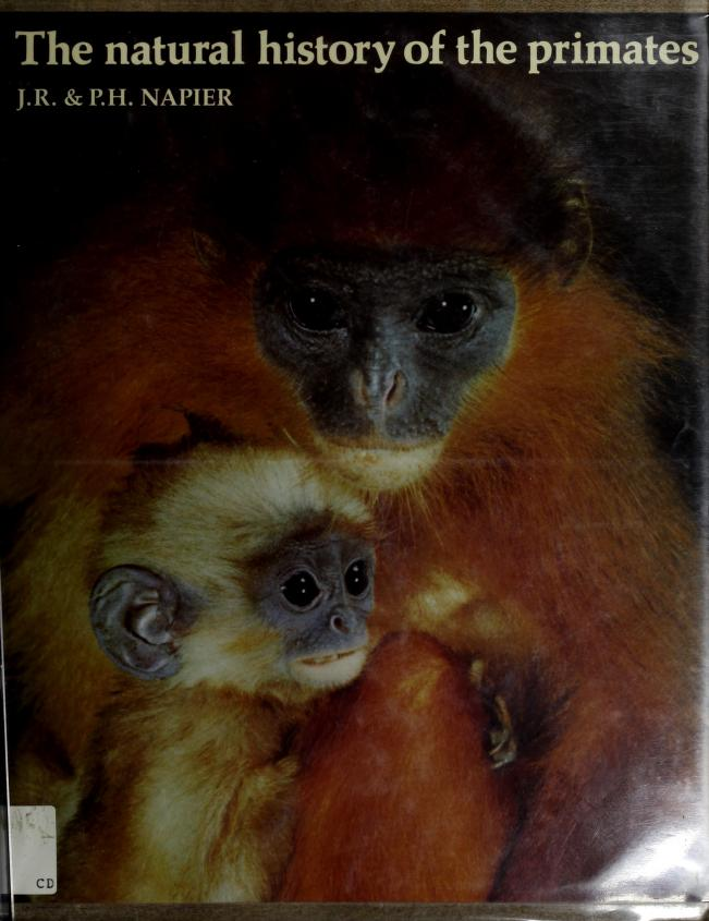 The natural history of the primates by John Russell Napier