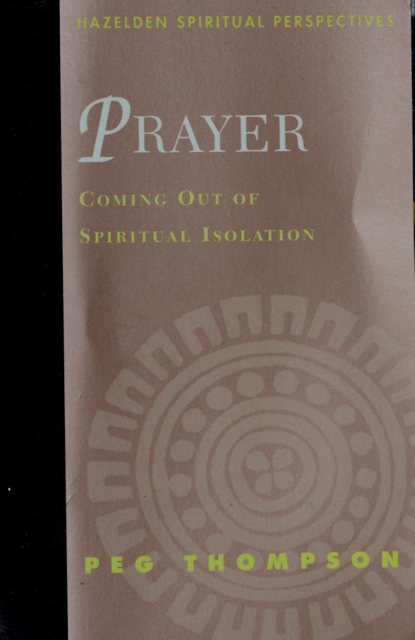 Prayer by Peg Thompson