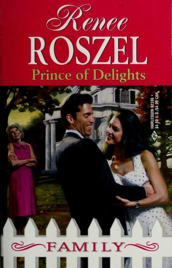Cover of: Prince of Delights | Renee Roszel