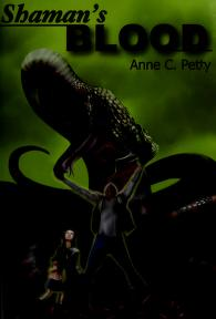 Cover of: Shaman's blood | Anne C. Petty