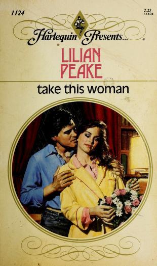 Take This Woman by Lilian Peake