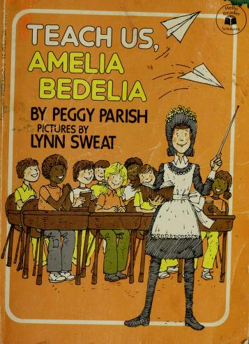 Cover of: Teach Us, Amelia Bedelia | Peggy Parish